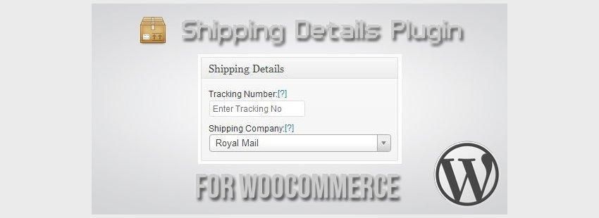 افزونه ووکامرس حمل و نقلShipping Details Plugin for WooCommerce